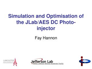 Simulation and Optimisation of the JLab/AES DC Photo-injector
