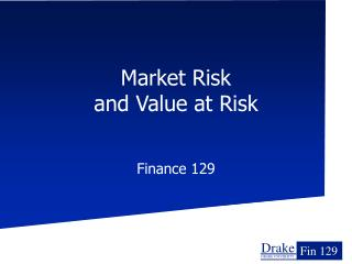 Market Risk and Value at Risk