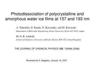Photodissociation of polycrystalline and amorphous water ice films at 157 and 193 nm