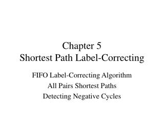 Chapter 5 Shortest Path Label-Correcting