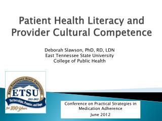 Patient Health Literacy and  Provider Cultural Competence