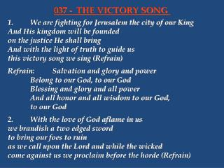 1.	We are fighting for Jerusalem the city of our King 	And His kingdom will be founded