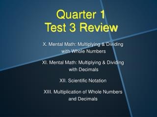 Quarter 1  Test 3 Review