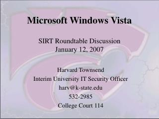 Microsoft Windows Vista SIRT Roundtable Discussion January 12, 2007