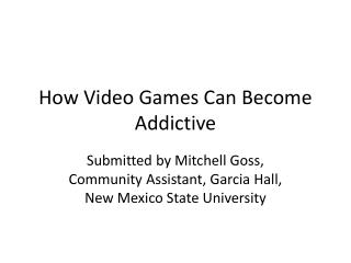 How Video Games Can Become Addictive