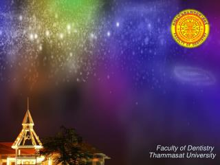Faculty of Dentistry  Thammasat University
