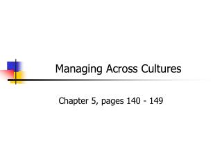 managing across cultures summary chapter 1