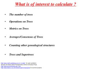 What is of interest to calculate ?