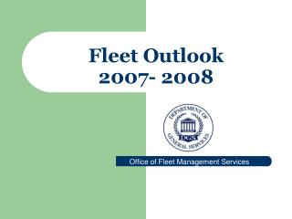 Fleet Outlook   2007- 2008