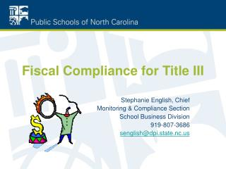Fiscal Compliance for Title III