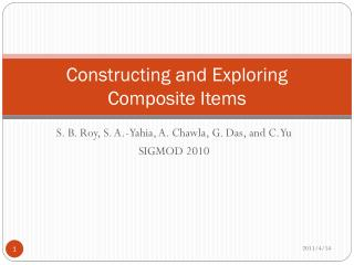 Constructing and Exploring Composite Items
