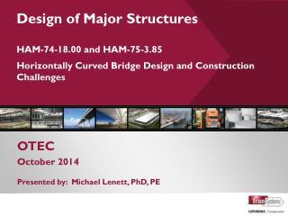 OTEC  October 2014 Presented by:  Michael Lenett, PhD, PE