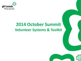 2014 October Summit Volunteer Systems & Toolkit