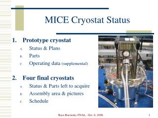 MICE Cryostat Status