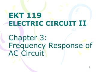 Chapter 3:  Frequency Response of AC Circuit
