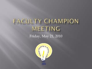 Faculty Champion Meeting