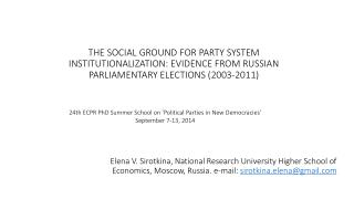 24th ECPR PhD Summer School on  ' Political Parties in New Democracies ' September 7-13, 2014