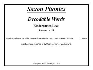 Saxon Phonics Decodable Words Kindergarten Level  Lessons 1 - 125