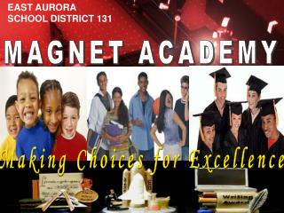 Making Choices for Excellence