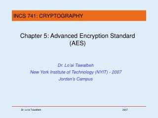 Chapter 5:  Advanced Encryption Standard (AES)