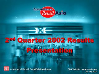 2 nd  Quarter 2002 Results Presentation
