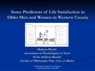Some Predictors of Life Satisfaction in Older Men and Women in Western Croatia