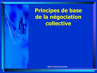 Principes de base de la négociation collective