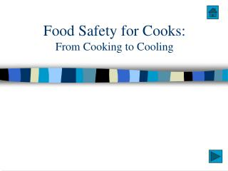 Food Safety for Cooks: From Cooking to Cooling