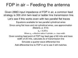FDP in air – Feeding the antenna