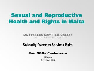 Sexual and Reproductive Health and Rights in Malta
