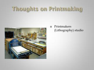 Thoughts on Printmaking