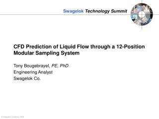 CFD Prediction of Liquid Flow through a 12-Position Modular Sampling System