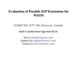 Evaluation of Possible IGP Extensions for WSON