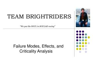 TEAM BRIGHTRIDERS