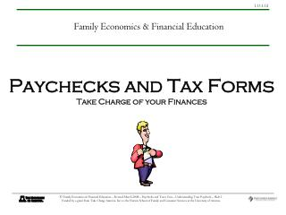 Paychecks and Tax Forms Take Charge of your Finances