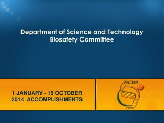 Department of Science and Technology  Biosafety Committee