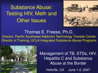 Substance Abuse: Testing HIV, Meth and Other Issues