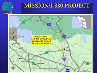 MISSION/I-880 PROJECT