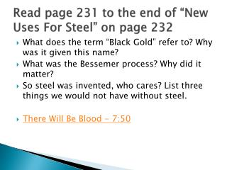 "Read page 231 to the end of ""New Uses For Steel"" on page 232"
