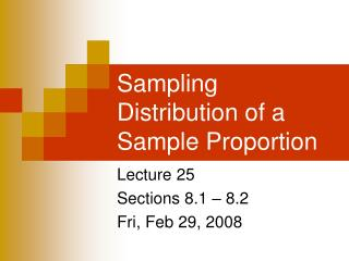 Sampling Distribution of a Sample Proportion
