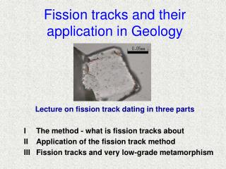 Fission tracks and their application in Geology
