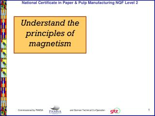 Understand the principles of magnetism