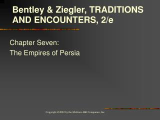 Chapter Seven:  The Empires of Persia