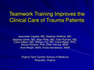 Teamwork Training Improves the Clinical Care of Trauma Patients