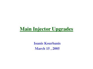 Main Injector Upgrades