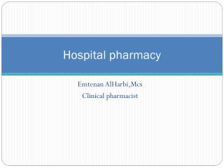 H ospital pharmacy