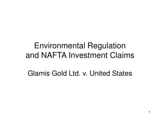 Environmental Regulation and NAFTA Investment Claims