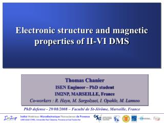Electronic structure and magnetic properties of II-VI DMS