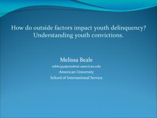 How do outside factors impact youth delinquency? Understanding youth convictions.