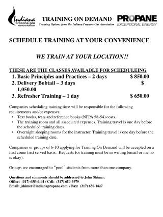 TRAINING ON DEMAND Training Options from the Indiana Propane Gas Association